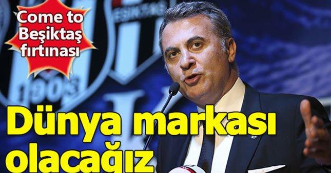 Beşiktaş dünya markası olma yolunda