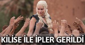 Game Of Thrones'a Kilise'den yasak!