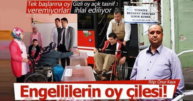 Görme engelli vatandaşların oy kullanma çilesi yeniden gündemde