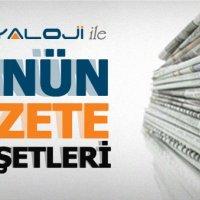 21 Nisan Gazete Manşetleri