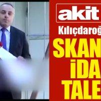 Akit TV'nin Kılıçdaroğlu'nun idamını istemesi