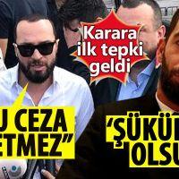 Arda Turan ve Berkay'dan hapis kararına ilk tepki