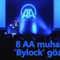 8 Anadolu Ajansı muhabirine 'Bylock' gözaltısı!