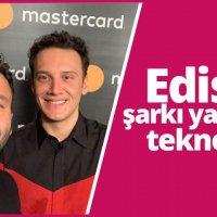 Edis bu kez Mastercard için şarkı yazdı!