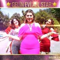 'Gelin Evi All Star' geliyor!