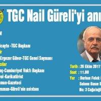 TGC 26 Ekim'de Nail Güreli'yi anacak