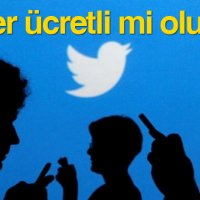 Twitter ücretli mi olacak?