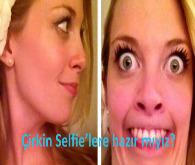 Çirkin selfie modası...
