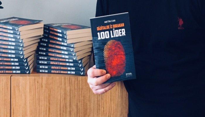 """""""Dijitalde İz Bırakan 100 Lider"""" kitabı çıktı"""