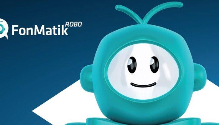 Fonmatik ROBO üç ayda 20 bin kişiye ulaştı