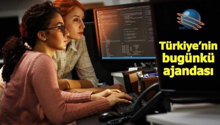 Türkiye'nin bugünkü ajandası (20 Temmuz 2019)